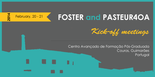 FOSTER and PASTEUR4OA Kick-off meetings